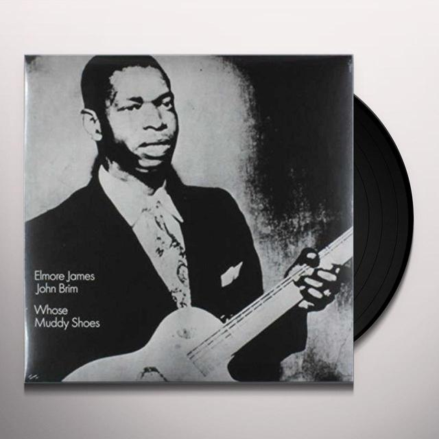 Elmore James / John Brim WHOSE MUDDY SHOES Vinyl Record - Limited Edition