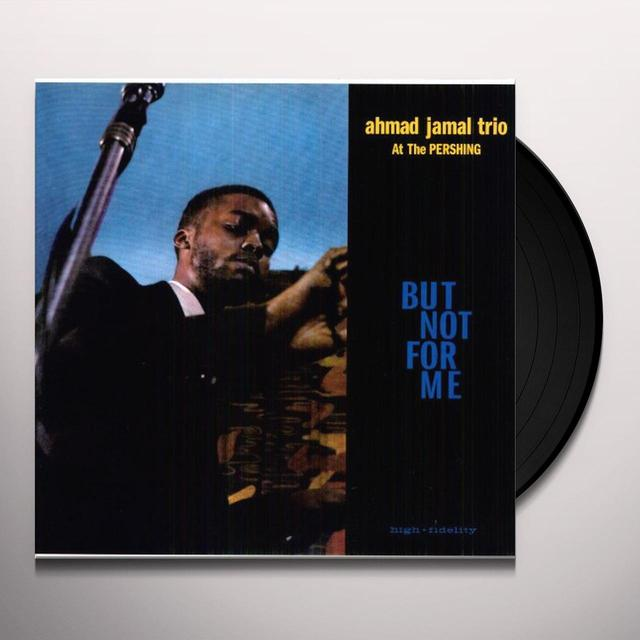 Ahmad Jamal AT THE PERSHING / BUT NOT FOR ME Vinyl Record - Limited Edition