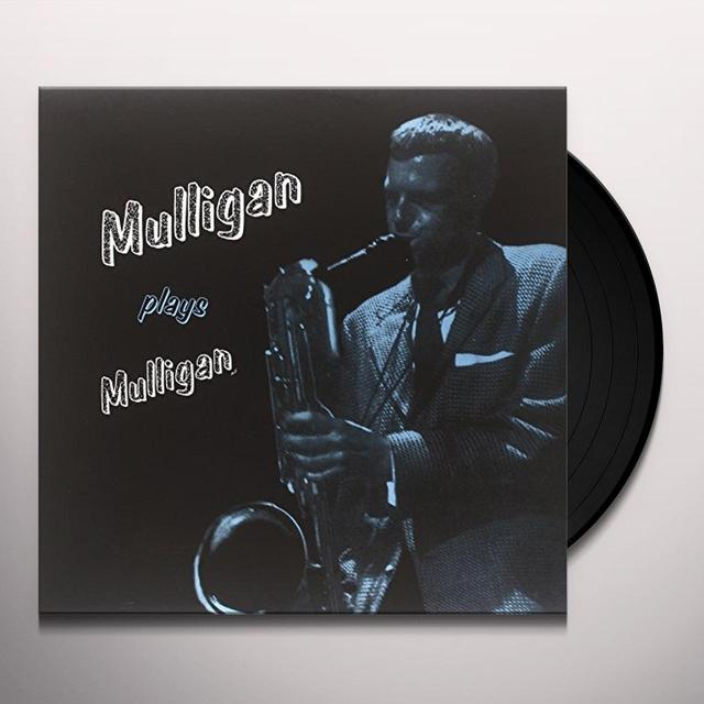 Gerry Mulligan MULLIGAN PLAYS MULLIGAN Vinyl Record
