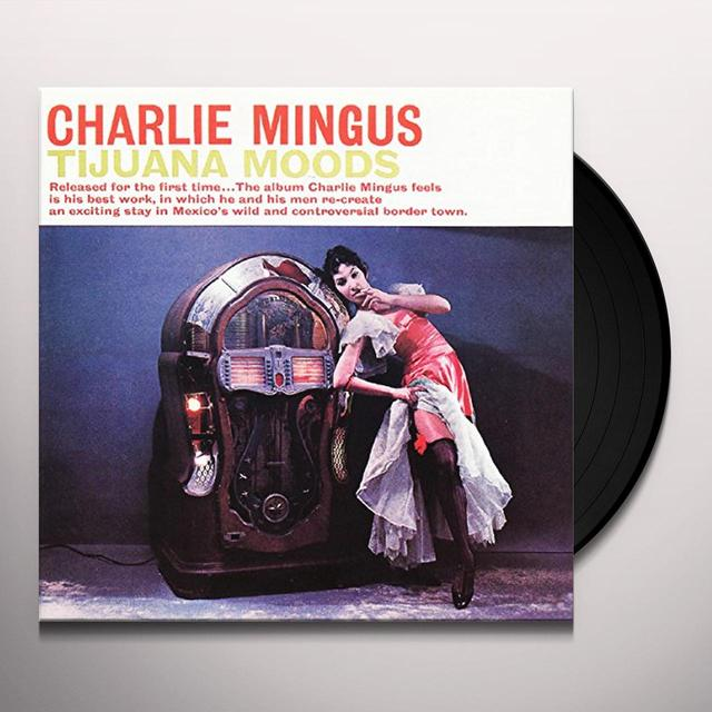 Charles Mingus TIJUANA MOODS Vinyl Record - Limited Edition