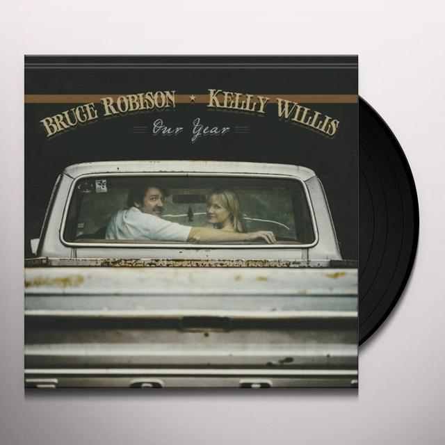 Kelly Willis / Bruce Robison OUR YEAR Vinyl Record