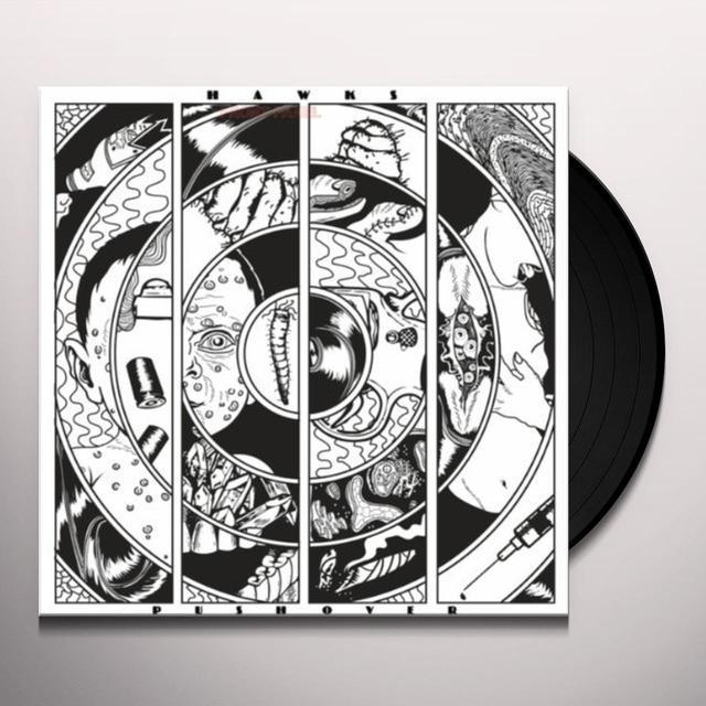 Hawks PUSHOVER Vinyl Record