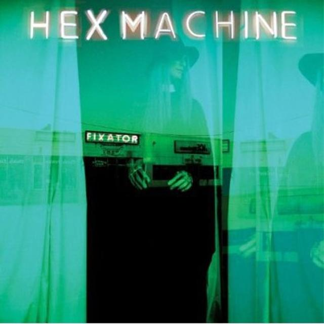 Hex Machine FIXATOR Vinyl Record