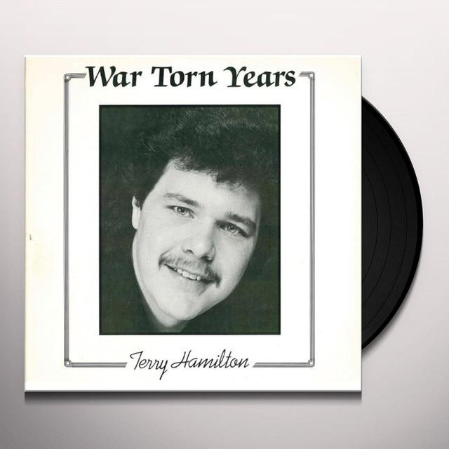 Terry Hamilton WAR TORN YEARS Vinyl Record