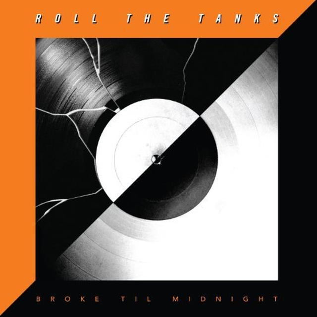 Roll The Tanks BROKE TIL MIDNIGHT (BONUS CD) Vinyl Record