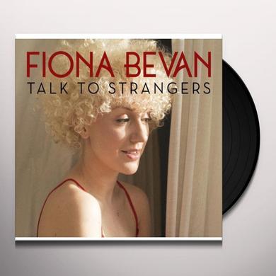 Fiona Bevan TALK TO STRANGERS Vinyl Record - UK Import