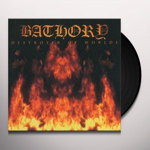 Bathory DESTROYER OF WORLDS (UK) (Vinyl)