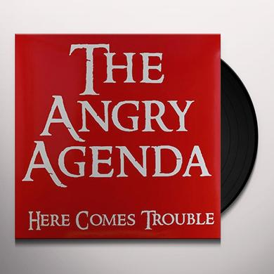 Angry Agenda HERE COMES TROUBLE Vinyl Record