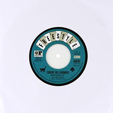 Cookin On 3 Burners MIND MADE UP/LOSIN STREAK Vinyl Record