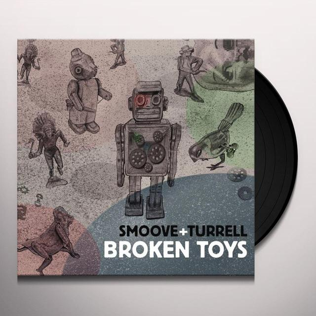 Smoove & Turrell BROKEN TOYS Vinyl Record - UK Release