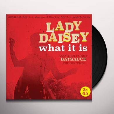Lady Daisey WHAT IT IS Vinyl Record - UK Import