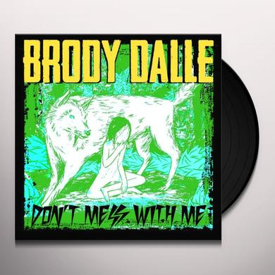 Brody Dalle DONT MESS WITH ME Vinyl Record - UK Release