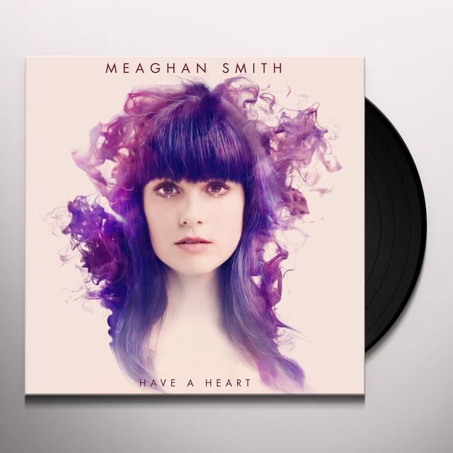 Meaghan Smith HAVE A HEART Vinyl Record - Canada Import