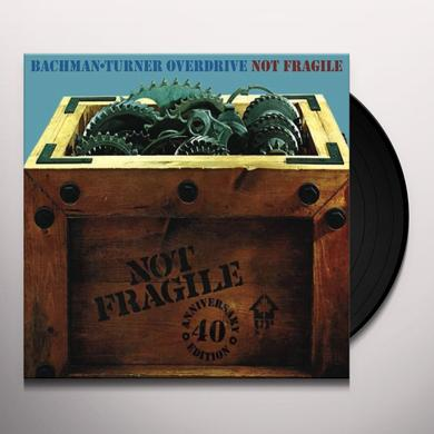 Bachman Turner Overdrive NOT FRAGILE (40TH ANN DLX VINYL) Vinyl Record - Canada Import