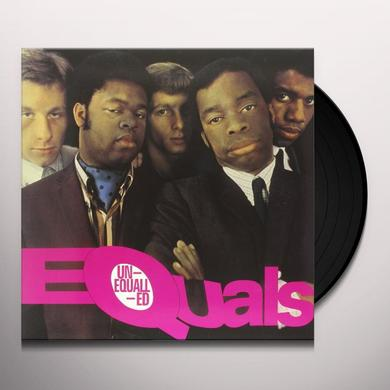 UNEQUALLED EQUALS Vinyl Record