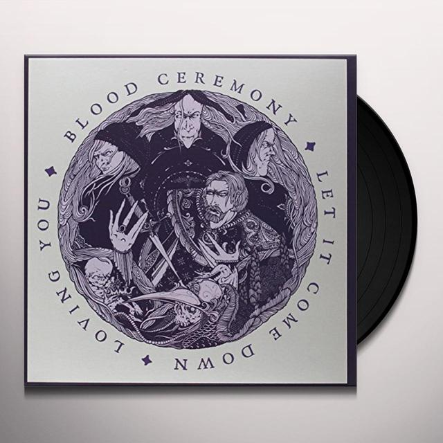 Blood Ceremony LET IT COME DOWN Vinyl Record - UK Import