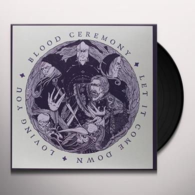 Blood Ceremony LET IT COME DOWN Vinyl Record