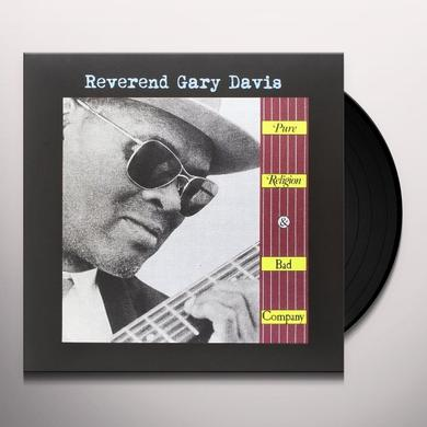 Reverend Gary Davis PURE RELIGION & BAD COMPANY Vinyl Record