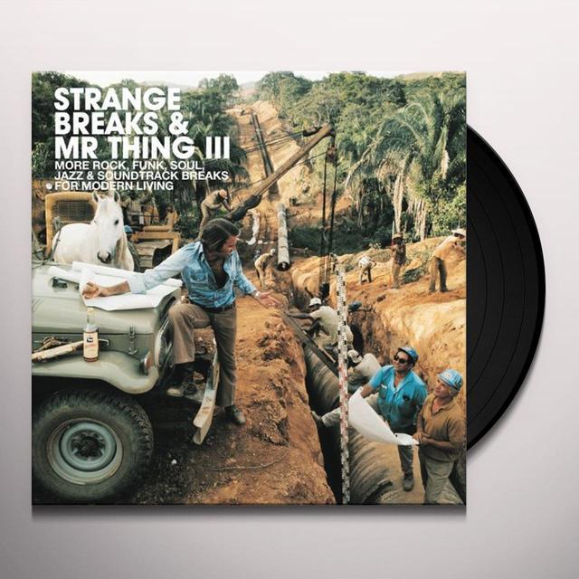 STRANGE BREAKS & MR THING III / VARIOUS Vinyl Record