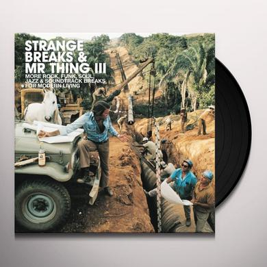 STRANGE BREAKS & MR THING III / VARIOUS Vinyl Record