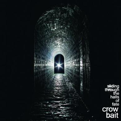 Crow Bait SLIDING THROUGH THE HALLS OF FATE Vinyl Record