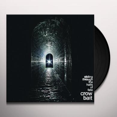 Crow Bait SLIDING THROUGH THE HALLS OF FATE Vinyl Record