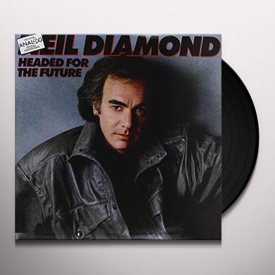 Neil Diamond HEADED FOR THE FUTURE Vinyl Record
