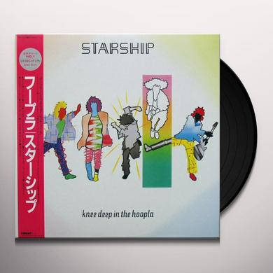 Starship KNEE DEEP IN THE HOOPLA (WE BUILT THIS CITY) Vinyl Record