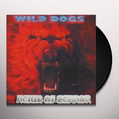 Wild Dogs REIGN OF TERROR Vinyl Record