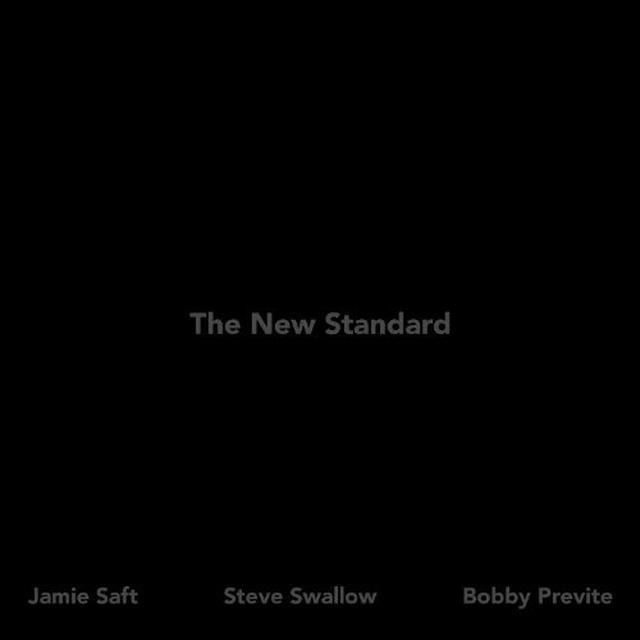 Jamie Saft / Steve Swallow / Bobby Previte NEW STANDARD Vinyl Record