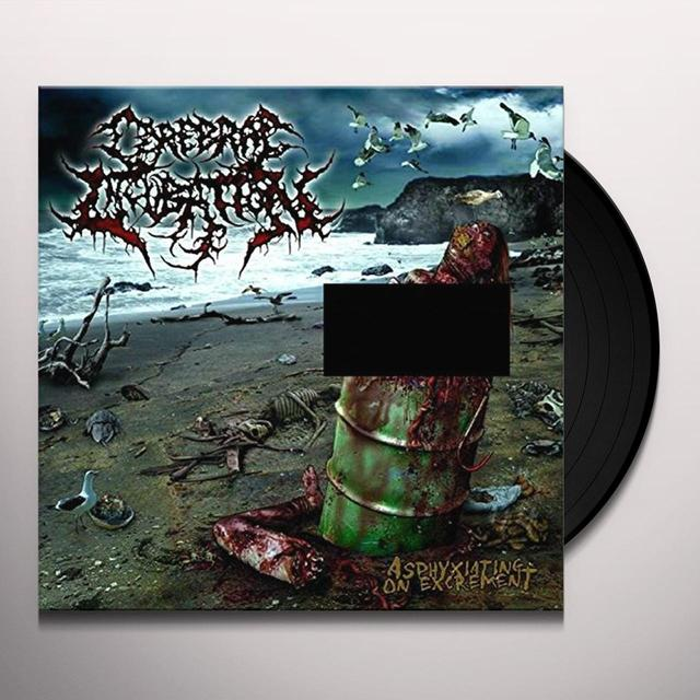 Cerebral Incubation ASPHYXIATING ON EXCREMENT Vinyl Record