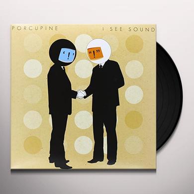 Porcupine I SEE SOUND Vinyl Record