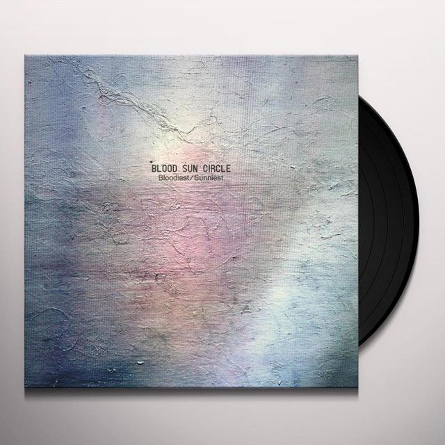 Blood Sun Circle BLOODIEST Vinyl Record