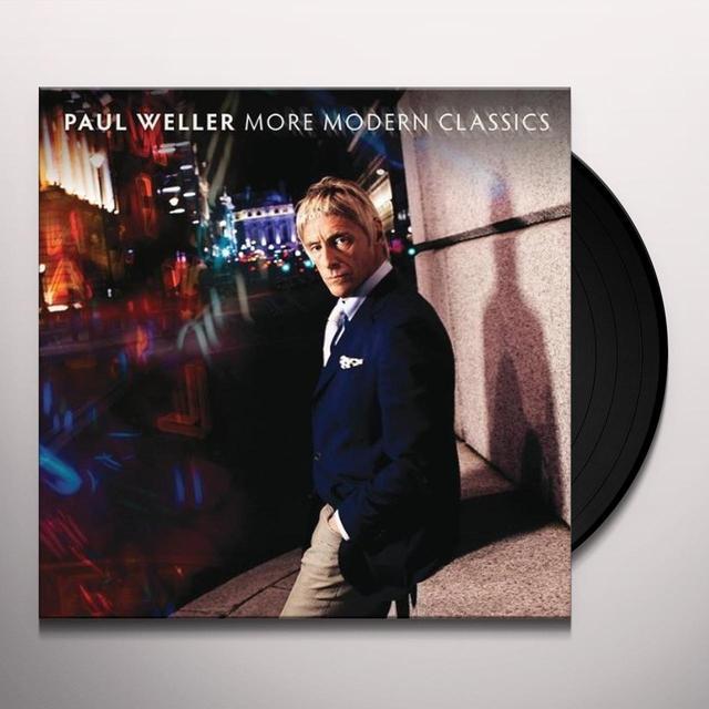 Paul Weller MORE MODERN CLASSICS Vinyl Record
