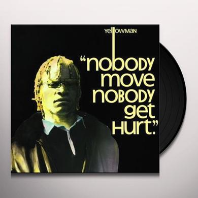 Yellowman NOBODY MOVE NOBODY GET HURT Vinyl Record