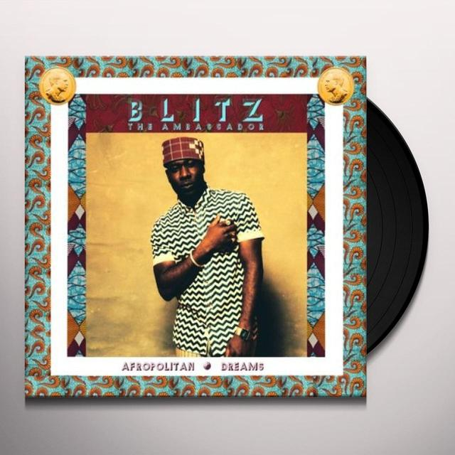 Blitz The Ambassador AFROPOLITAN DREAMS Vinyl Record