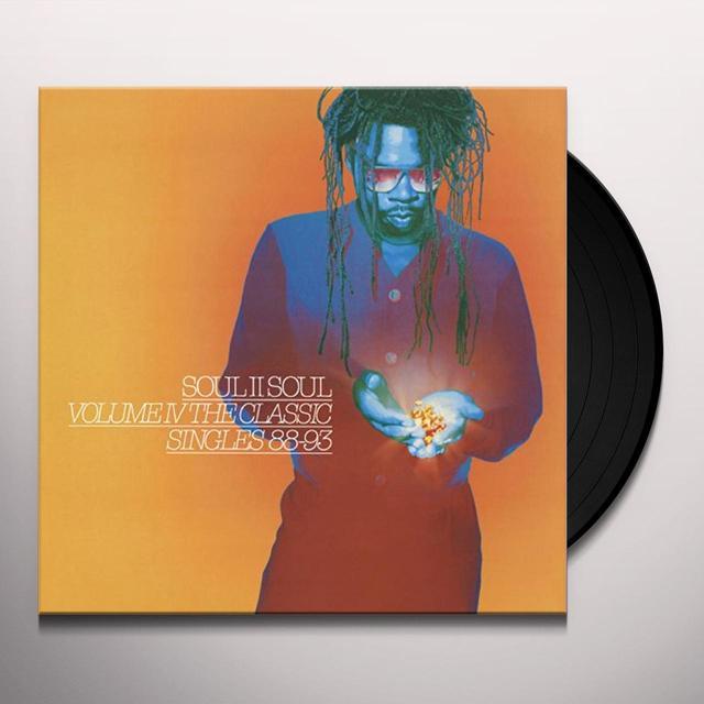Soul Ii Soul VOLUME IV: CLASSIC SINGLES 88-93 Vinyl Record