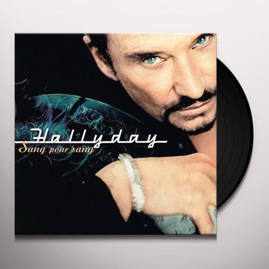 Johnny Hallyday SANG POUR SANG Vinyl Record