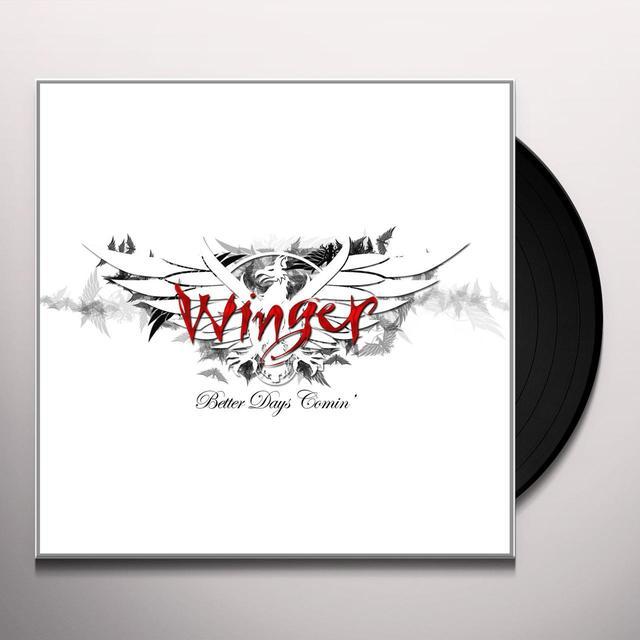Winger BETTER DAYS COMIN (GER) Vinyl Record