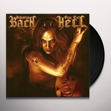 Sebastian Bach GIVE 'EM HELL Vinyl Record