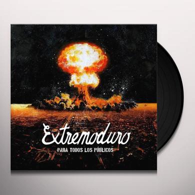EXTREMODURO PARA TODOS LOS PUBLICOS Vinyl Record - Spain Import