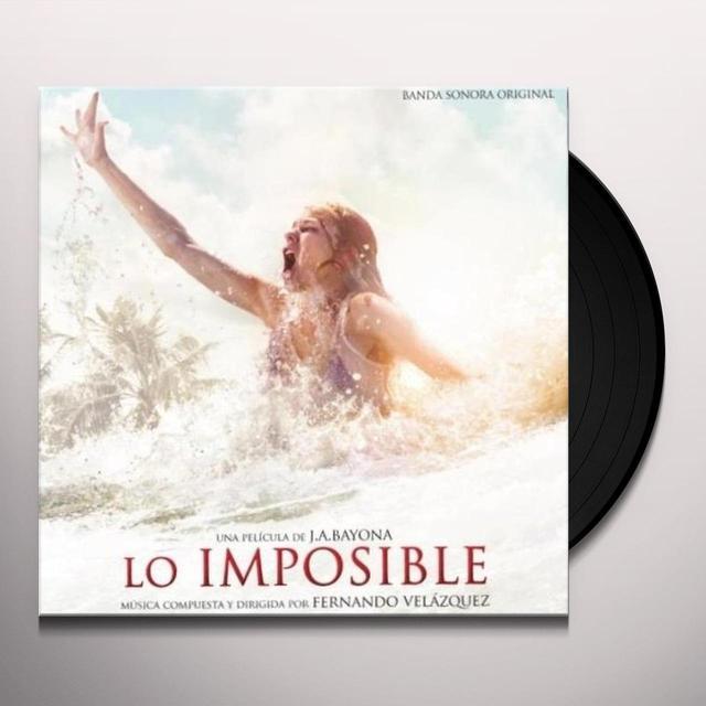 Fernando Vel Zquez LO IMPOSIBLE (BSO) Vinyl Record