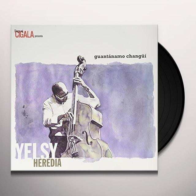 Yelsy Heredia GUANTANAMO CHANGUI Vinyl Record - Spain Import