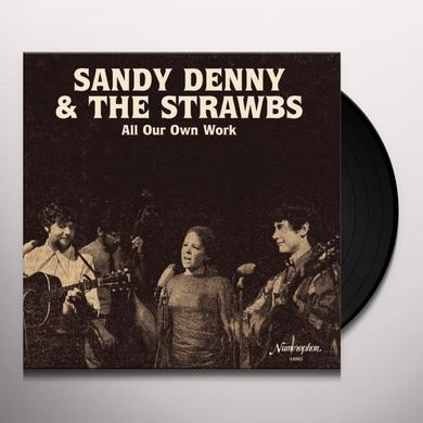 Sandy Denny & The Strawbs ALL OUR OWN WORK Vinyl Record