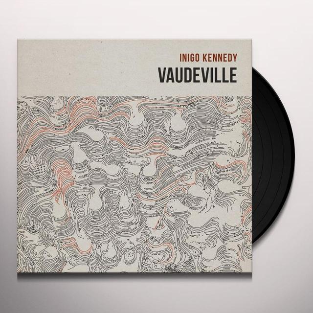 Inigo Kennedy VAUDEVILLE Vinyl Record