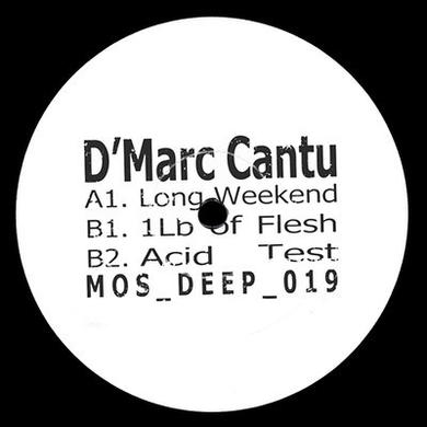 D'Marc Cantu LONG WEEKEND Vinyl Record