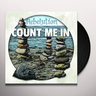 Rebelution COUNT ME IN Vinyl Record