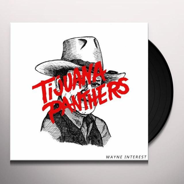 Tijuana Panthers WAYNE INTEREST Vinyl Record