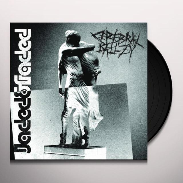 Cerebral Ballzy JADED & FADED (Vinyl)