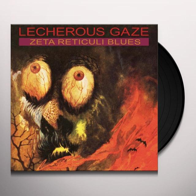Lecherous Gaze ZETA RETICULI BLUES Vinyl Record